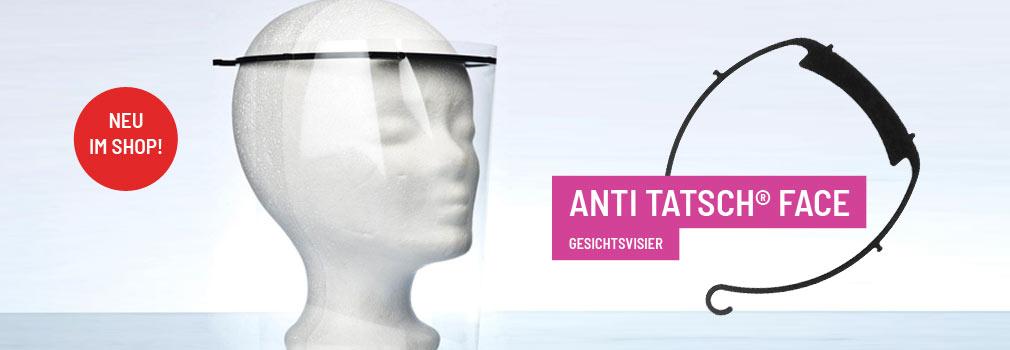 Anti Tatsch Face